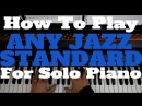 How To Play ANY JAZZ STANDARD For Solo Piano | Bluesette