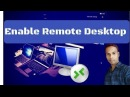 How To Enable Remote Desktop Connection In Windows