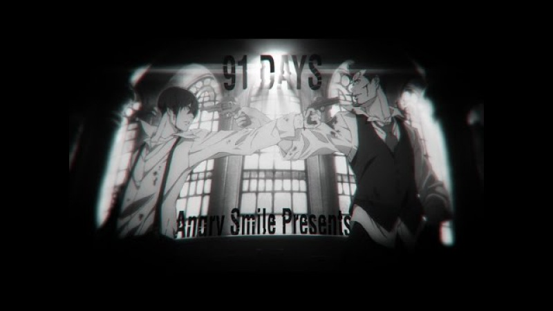 [AMV Trailer] 91 Days