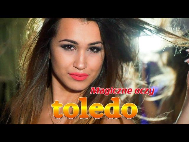 Toledo - Magiczne oczy (Oficjalny teledysk)