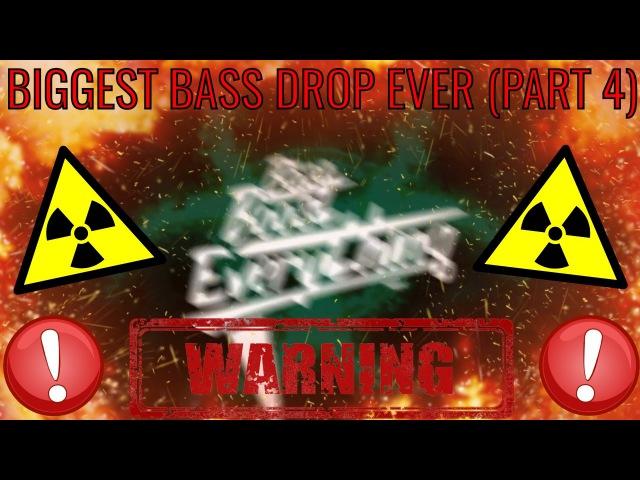 BIGGEST BASS DROP EVER! (EXTREME BASS TEST) PART 4