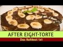 Nur 33 Zutaten für eine rohe After Eight-Torte 80/10/10