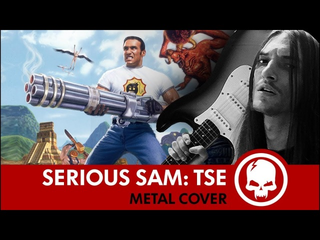 Serious Sam TSE - The Grand Cathedral | MetalCover by Drex Wiln