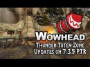 Thunder Totem Zone Updates on 7.3.5 PTR