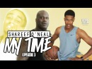 Shareef ONeal My Time Episode 3 ft. Shaq Quavo
