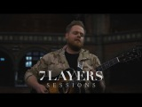 Tom Walker - Play Dead - 7 Layers Sessions #45