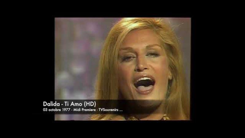 Dalida - Ti Amo (HD)