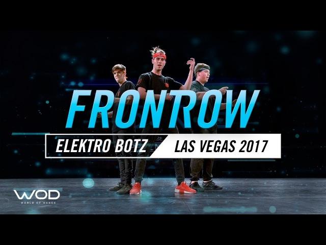 Elektro Botz   FrontRow   World of Dance Las Vegas 2017  WODLV17