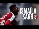 Ismaïla Sarr / Goals - Skills - Assists / FC Metz