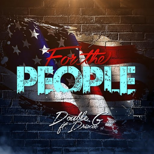 Double G альбом For the People (feat. Driscoe)