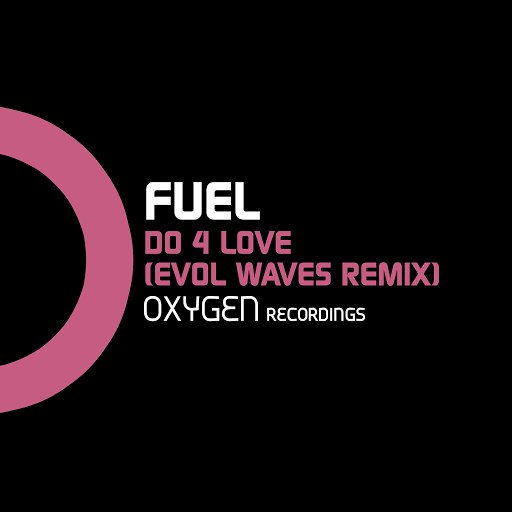 Fuel альбом Do 4 Love (Evol Waves Remix)