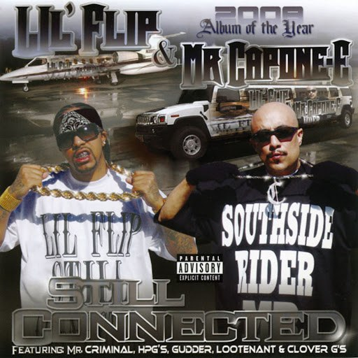 Lil' Flip альбом Still Connected (Parental Advisory)