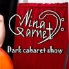 29 марта NINA GARNET в O'Connells Pub