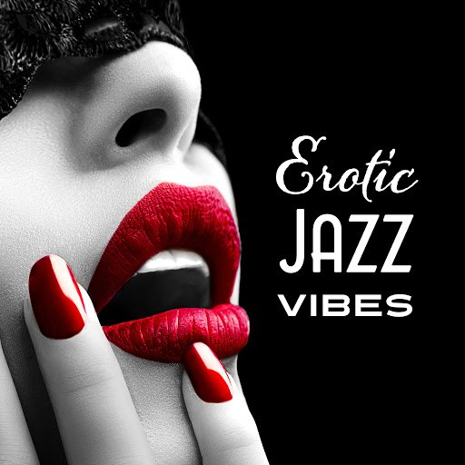 Instrumental альбом Erotic Jazz Vibes