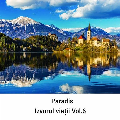 Paradis альбом Izvorul Vieții, Vol. 6