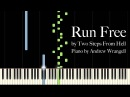 Run Free by Two Steps From Hell Piano Tutorial