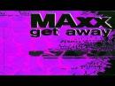 Maxx Get A Way gypnorion refresh remix