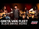 GRETA VAN FLEET BLACK SMOKE RISING acoustic performance