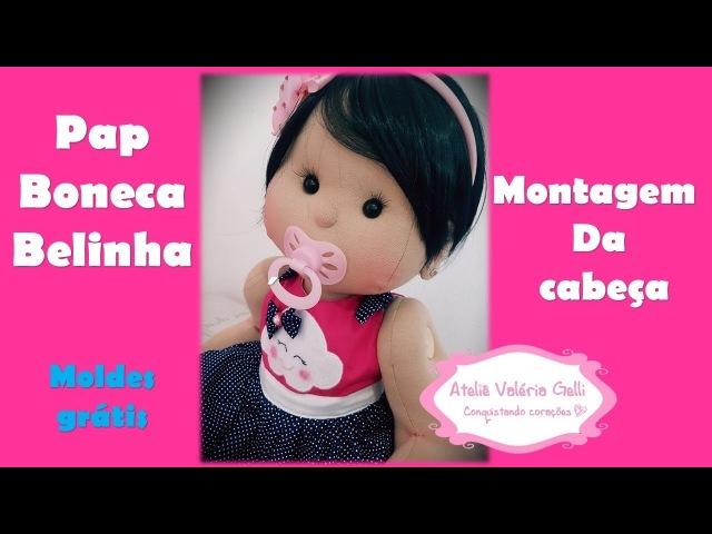 Passo a passo boneca de pano Belinha fazendo boneca de pano linda boneca de pano