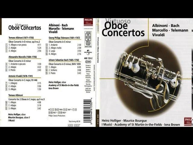 Virtuoso oboe concertos: Albinioni, Bach , Marcello, Telemann, Vivaldi (Holliger, Bourgue)