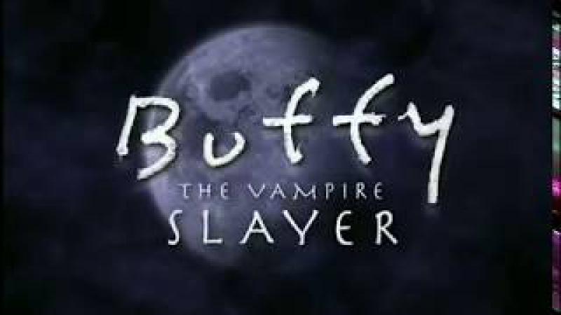 Заставка к сериалу Баффи - истребительница вампиров / Buffy the Vampire Slayer