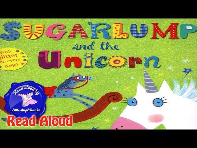 Sugarlump and the Unicorn by Julia Donaldson Read Aloud