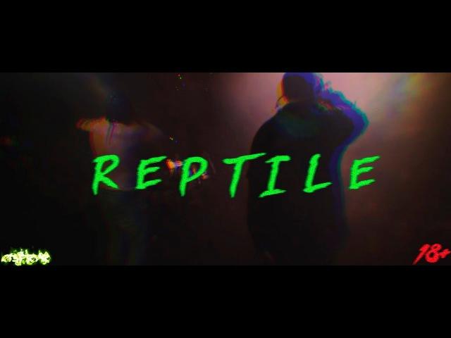 SIDXRAM - REPTILE (no official video)