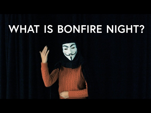 Learn all about Guy Fawkes BONFIRE NIGHT
