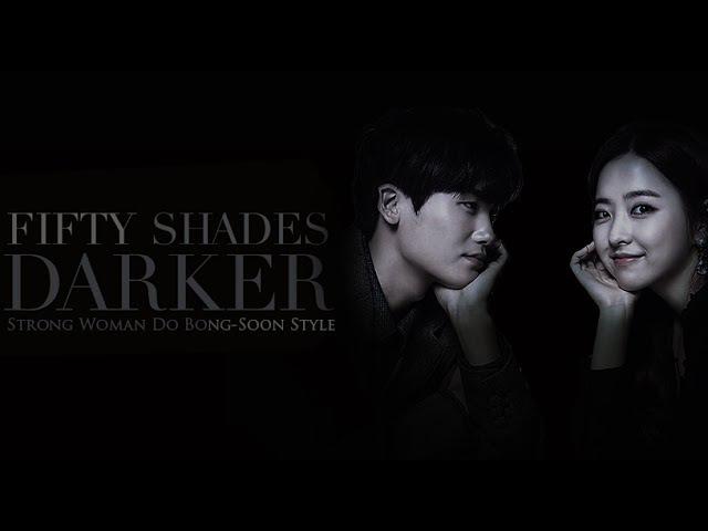 50 Shades Darker - Teaser || Strong Woman Do Bong-Soon Style