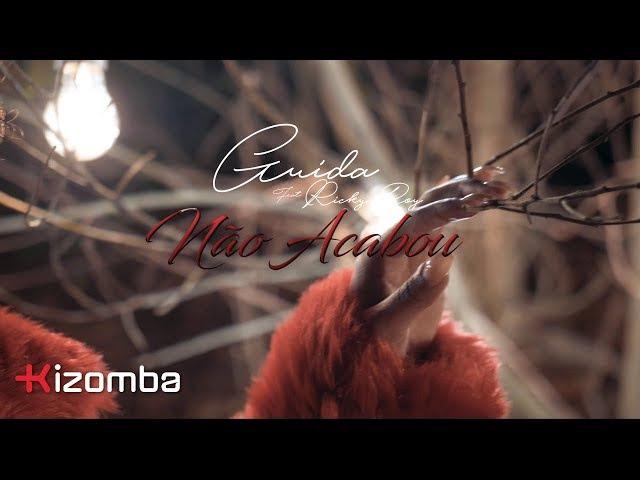 Guida - Não Acabou (feat. Ricky Boy) | Official Video