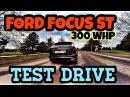 FORD FOCUS ST 300hp   Тест-драйв
