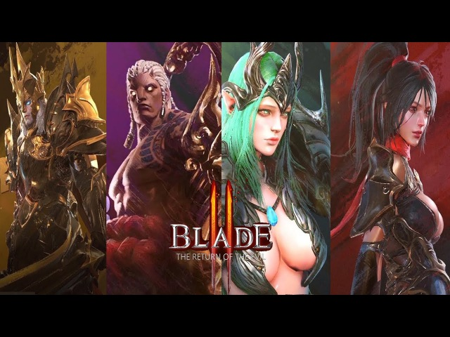 Blade 2 : The Return Of The Evil - First CBT All 4 Class SKills Test Gameplay Show 2018