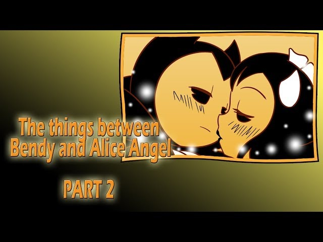 The things between Bendy and Alice Angel - Animated comic - PART2