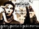 Marracash - Badabum Cha Cha Gabry Ponte Paki Rmx Radio Edit