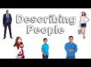 Describing People . Learn English
