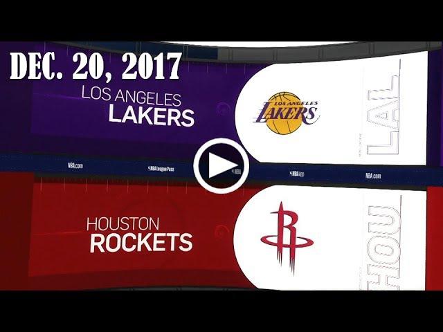LА Lаkеrs - Ноustоn Rockets   20.12.17   201718 NBA Season