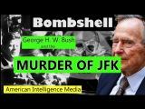 Bush and the Murder of JFK