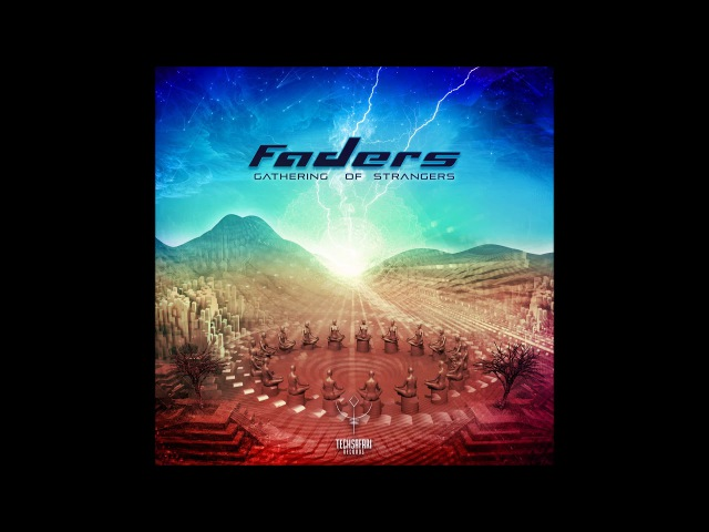 Faders - Gathering of Strangers [Full Album] ᴴᴰ