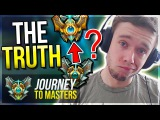 AM I QUITTING The TRUTH &amp The FUTURE of Journey to Masters - League of legends
