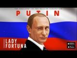 Lady Fortuna -PUTIN