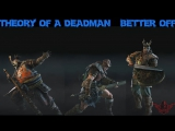 Theory of a Deadman – Better Off(feat. For Honor)
