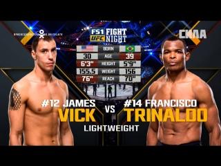 FIGHT NIGHT AUSTIN James Vick vs Francisco Trinaldo