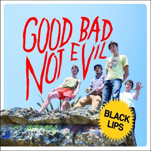 Black Lips альбом Good Bad Not Evil