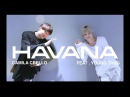 "Camila Cabello - Havana ft. Young Thug l Choreography @CM ft.""NAVINCI""@1997DANCE STUDIO"