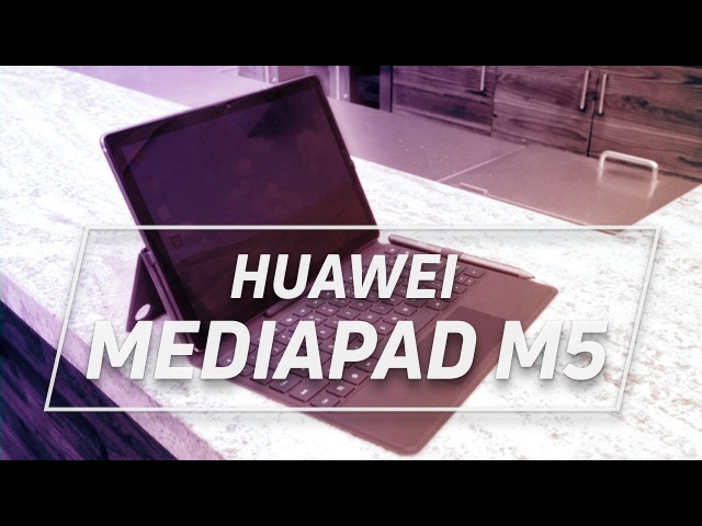 Huawei MediaPad M5 Hands on More Than Just A Multimedia Machine