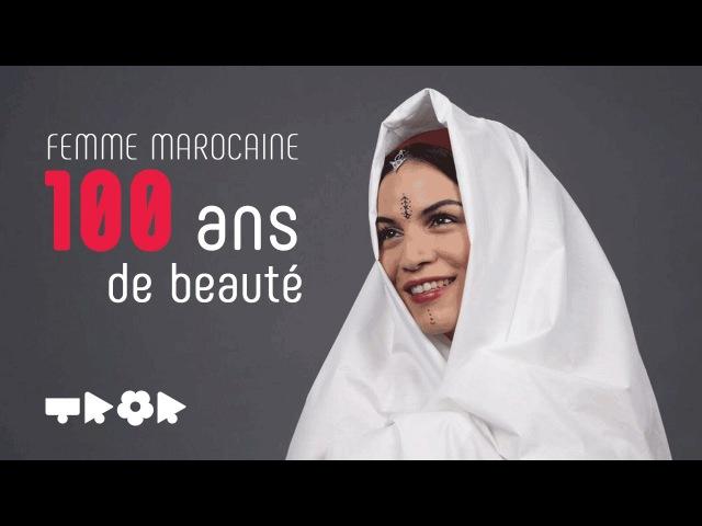 100 ans de beauté Femme Maroc JAWJAB