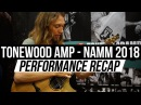 NAMM2018 Andy Mckee Mike Dawes Morf and more performing with the ToneWoodAmp