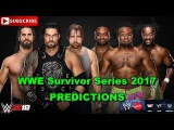 WWE Survivor Series 2017 The Shield vs. The New Day Predictions WWE 2K18