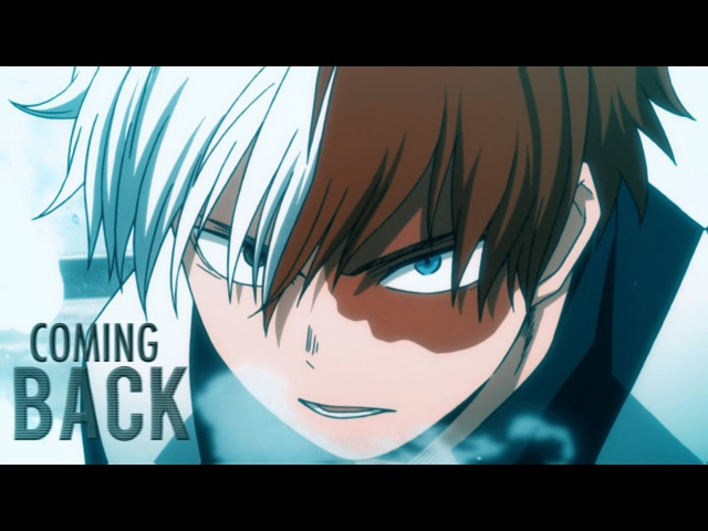 Todoroki Shoto | Coming Back