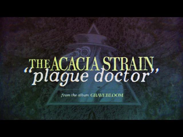 The Acacia Strain - Plague Doctor